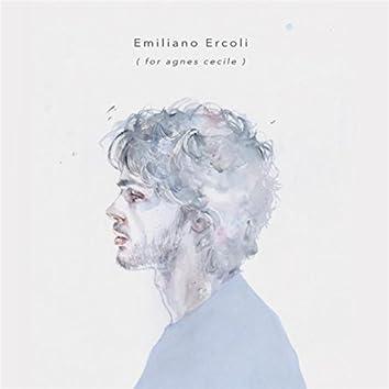 Emiliano Ercoli (For Agnes-Cecile)