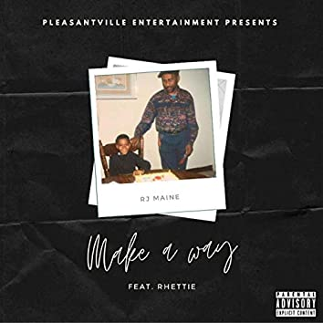 Make a Way (feat. Rhettie)