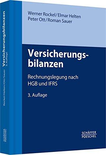 Versicherungsbilanzen: Rechnungslegung nach HGB und IFRS