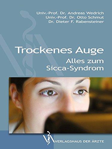 Trockenes Auge: Alles zum Sicca-Syndrom