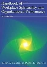 Handbook of Workplace Spirituality and Organizational Performance by Robert A Giacalone (2010-11-17)