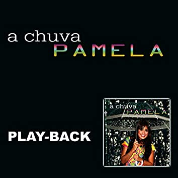 A Chuva (Playback)