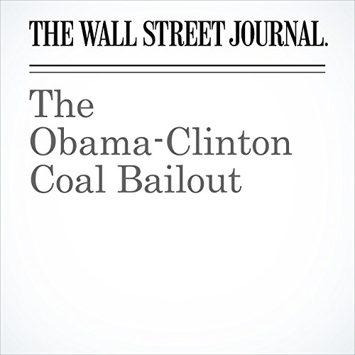 The Obama-Clinton Coal Bailout cover art
