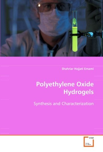 Polyethylene Oxide Hydrogels: Synthesis and Characterization
