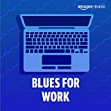 Blues for Work