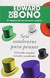 Seis sombreros para pensar, de Edward De Bono