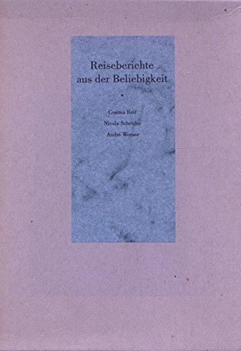 Reiseberichte aus der Beliebigkeit: Band I: Die Reise an den Rand vom Verstand.