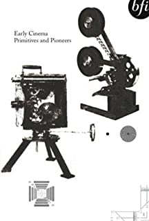 Early Cinema: Primitives and Pioneers [Import anglais]