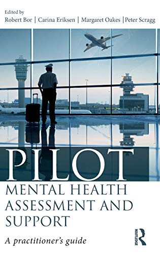Pilot Mental Health Assessment and Support: A practitioner\'s guide
