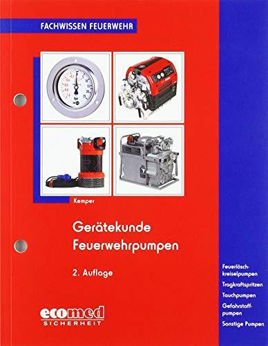 Gerätekunde Feuerwehrpumpen (Fachwissen Feuerwehr)