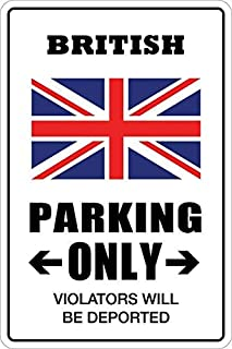 OSWALDO British Parking Only Outdoor Sign Gift Funny Metal Sign Wall Art Decorative Post 8x12 inch