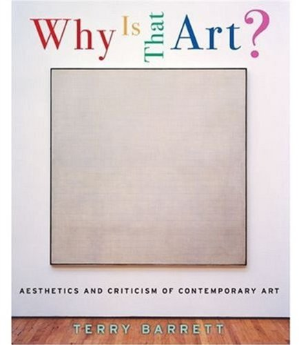 Why Is That Art?: Aesthetics and Criticism of...