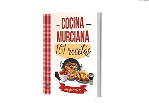 COCINA MURCIANA 101 RECETAS
