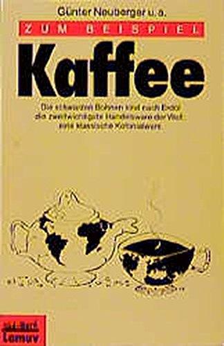Zum Beispiel Kaffee (Lamuv Taschenbücher)