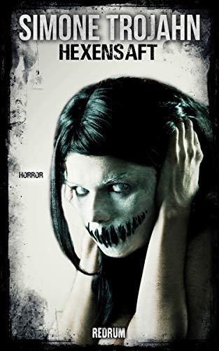 Hexensaft 3: Horror