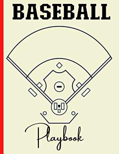 Baseball Coaching Playbook: 100 Blank Baseball Court Diagrams Notebook For Trainings, Drills and Winning Plays - Gifts for Baseball Players, Baseball Coach