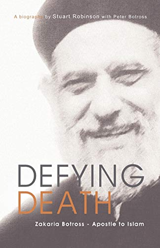 Image of Defying Death, Zakaria Botross - Apostle to Islam