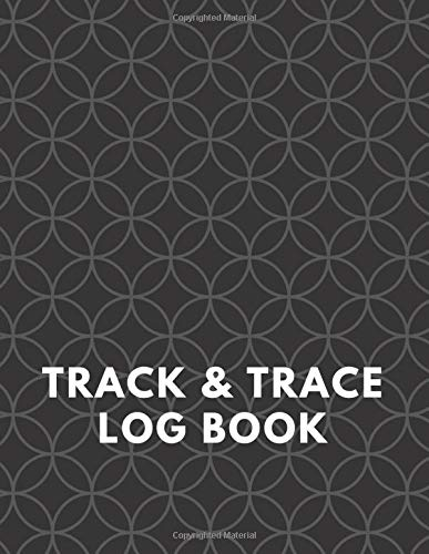 Track & Trace Log Book: Record Visitor Details, A Log to Monitor the Number of Clients, Sign In/Out - Designed For Small and Medium Enterprises