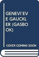 GENEVI`EVE GAUCKLER (GASBOOK)