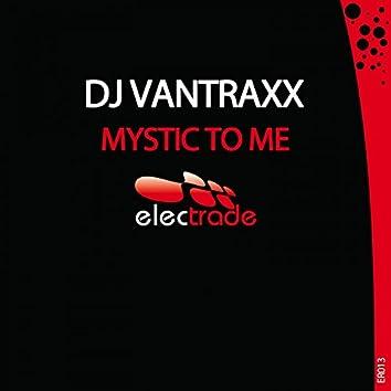 Mystic to Me