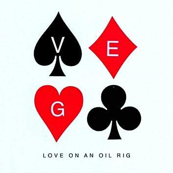 Love On An Oil Rig