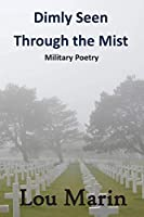 Dimly Seen Through the Mist: Military Poetry