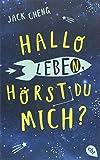 Hallo Leben, hörst du mich?