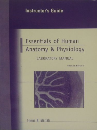 Instructors Guide to Essentials of Human Anatomy & Physiology Laboratory Manual