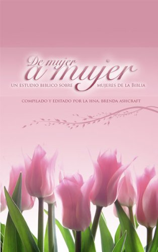 De Mujer a Mujer (Spanish Edition)