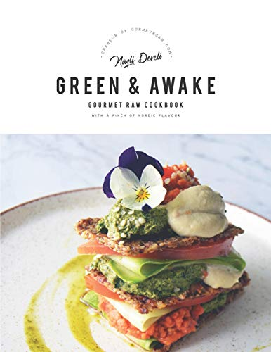 %6 off GREEN AND AWAKE: Gourmet Raw Cookbook