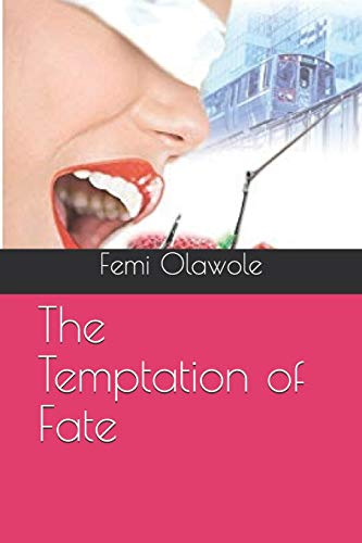Book: The Temptation of Fate by Femi Olawole