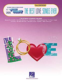 The Best Love Songs Ever: E-Z Play Today Volume 205 (E-Z Play Today: For Organs, Pianos & Electronic Keyboards)