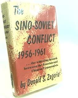 The Sino-Soviet Conflict, 1956-1961