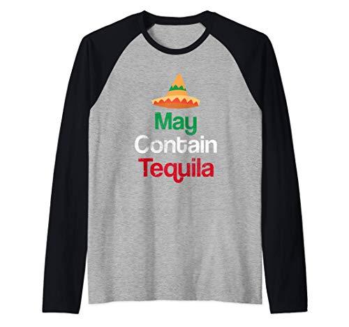 May Contain Tequila - Divertido Puede Contener Tequila Camiseta Manga Raglan