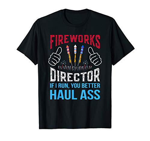 Funny Fireworks Director 4th of July Gifts T-Shirt