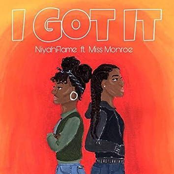 I Got It (feat. Miss Monroe)