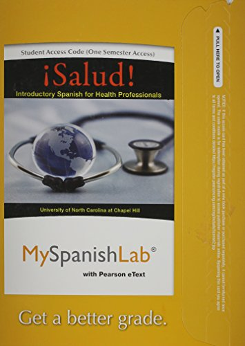 MyLab Spanish with Pearson eText -- Access Card -- for ¡Salud!: Introductory Spanish for Health Professionals (one semes