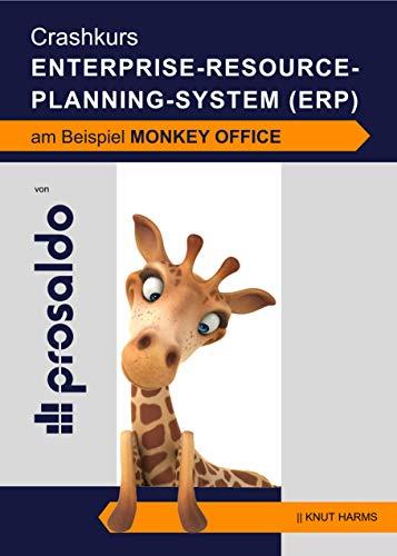 Crashkurs Enterprise-Resource-Planning-System (ERP) am Beispiel MonKey Office (Schülerarbeitsheft)