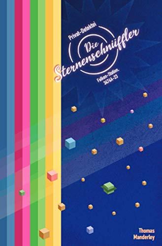 Buchseite und Rezensionen zu 'Die Sternenschnüffler: Privatdetektei, Falken-Station, 3476A-23' von Thomas Manderley