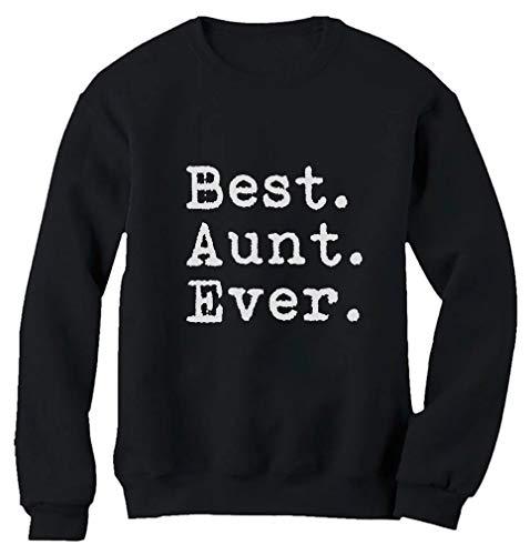 Tstars Best Aunt Ever - Gift for Auntie from Nephew or Niece Women Sweatshirt Medium Black
