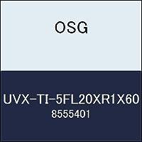 OSG 超硬ラジアス UVX-TI-5FL20XR1X60 商品番号 8555401
