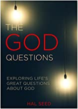 The God Questions: Exploring Life's Great Questions about God