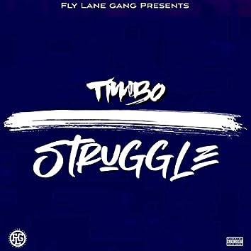 Struggle (feat. TiMbo)