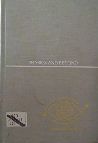 Physics and Beyond