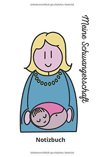 Meine Schwangerschaft Notizbuch: Meine Schwangerschaft Notizbuch - Tolles liniertes Schwangerschaft Notizbuch...