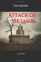 Attack of the Lambs: A novel