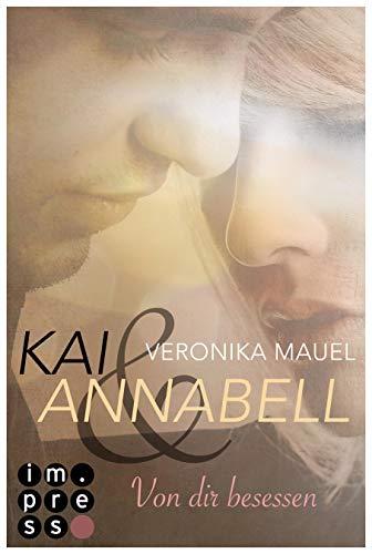 Kai & Annabell 2: Von dir besessen (2)