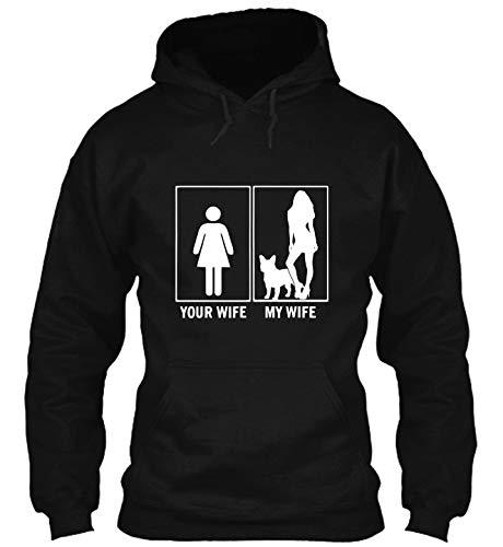 Your Wife My Wife French Bulldog Funny Dog Lovers hdb 12 T-Shirt - Hoodie - Crewneck Sweatshirt Black