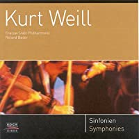 Weill;Symphonies 1 and 2