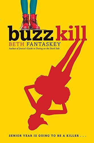 Buzz Kill By Beth Fantaskey 2014 07 01